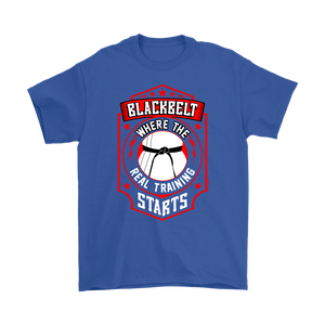 Blackbelt is Where the Real Training Starts - Budo Tshirt Gildan Mens T-Shirt / Royal Blue / S T-shirt - TuWillows