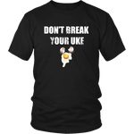 Don't Break Your Uke - Budo Tshirt & Hoodie District Unisex Shirt / S Budo Tshirt & Hoodie - TuWillows