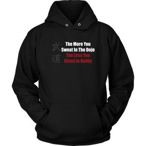 The More You Sweat, The Less You Bleed - Budo Hoodie