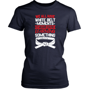 Whitebelt moments - Budo Tshirt & Hoodie District Womens Shirt / Navy / XS T-shirt - TuWillows
