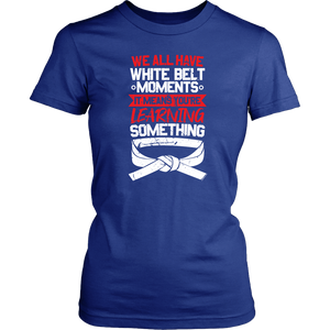 Whitebelt moments - Budo Tshirt & Hoodie District Womens Shirt / Royal Blue / XS T-shirt - TuWillows
