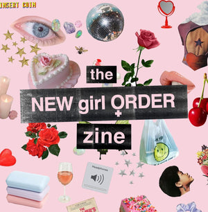 [Article_title], The New Girl Order Zine - new-girl-order