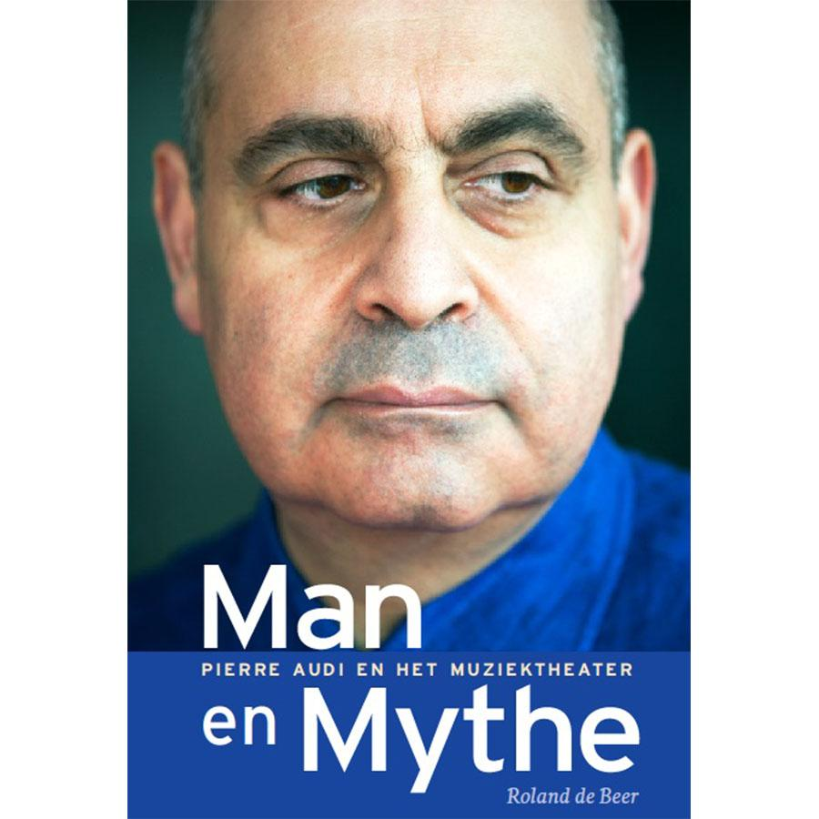 Man en Mythe - Pierre Audi