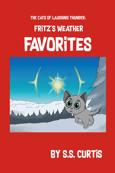 The Cats of Laughing Thunder: Fritz's Weather Favorites