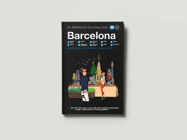 Monocle Travel Guide Barcelona