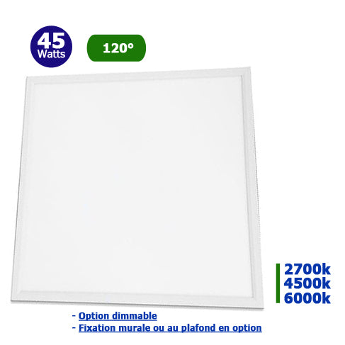 Dalle LED Carré 60 x 60 - 45 Watts - 3600 lumens - 80 Lumens/Watt - 595 x 595 x 9 mm - 120 degrés - IP20 - Option Dimmable - Transformateur inclus