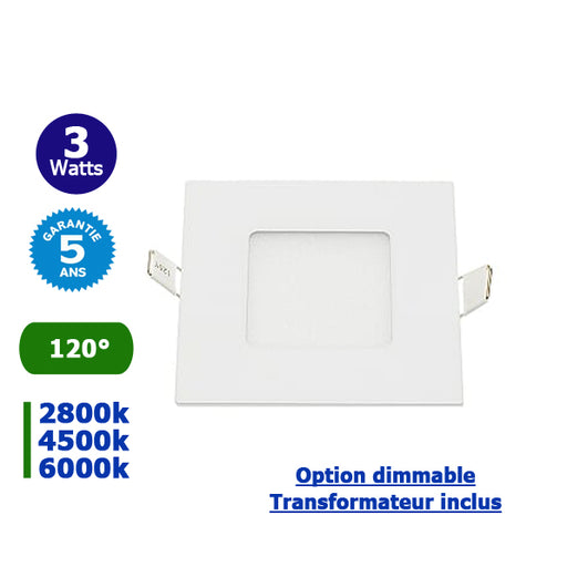 Dalle ultra-plate carré - 3 Watts - Dimensions 90 x 90 x 20 mm - Découpe 75 x 75 mm - Angle 120° - IP20 - Transformateur inclus - Option Dimmable - Garantie 5 ans
