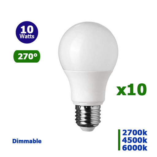 Lot de 10 Ampoules LED E27 A60 - 10 Watts - 800 Lumens - 80 Lumens/Watt - 60 x 118 mm - Angle 270° - IP20 - Dimmable