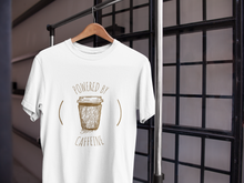 Load image into Gallery viewer, Powered by Caffeine unisex T-Shirt