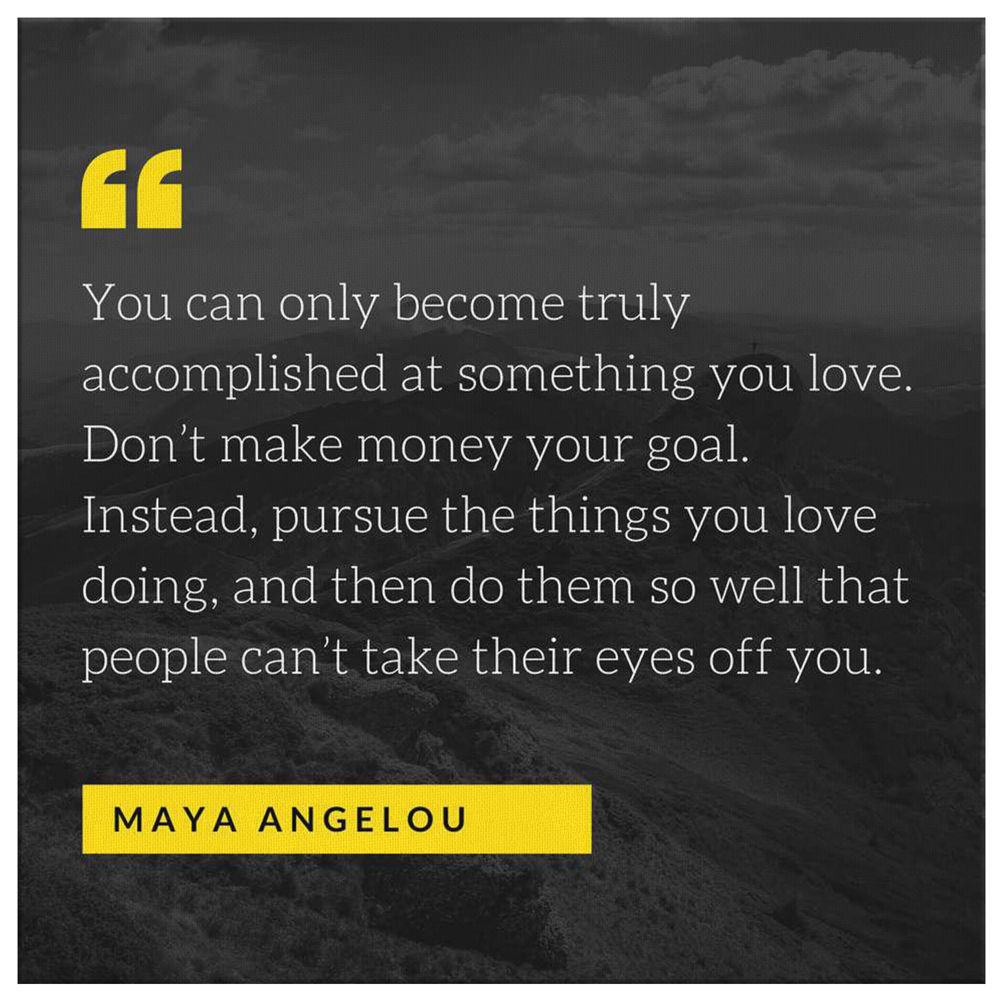 Maya Angelou Mountain Motivational Quote on Canvas