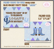 Load image into Gallery viewer, Blue Cowboy Party Thank You Card Birthday Cactus Country Brown Hat Boots Boy 1st 2nd 3rd 4th 5th Boogie Bear Invitations Logan Theme Printed