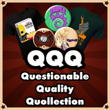 Questionable Quality Quollection