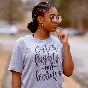 """Catch flights not feelings"" Short-Sleeve Unisex T-Shirt -  - KiKi Collection"
