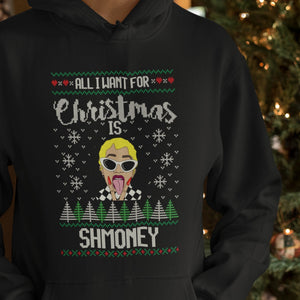 """All I Want for Christmas is Shmoney"" Ugly Sweater -  - KiKi Collection"