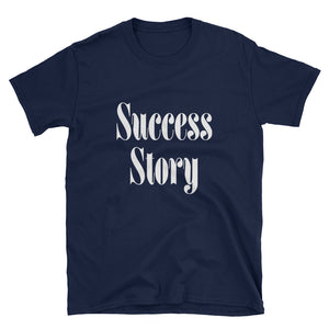 Success Story Short-Sleeve Unisex T-Shirt -  - KiKi Collection