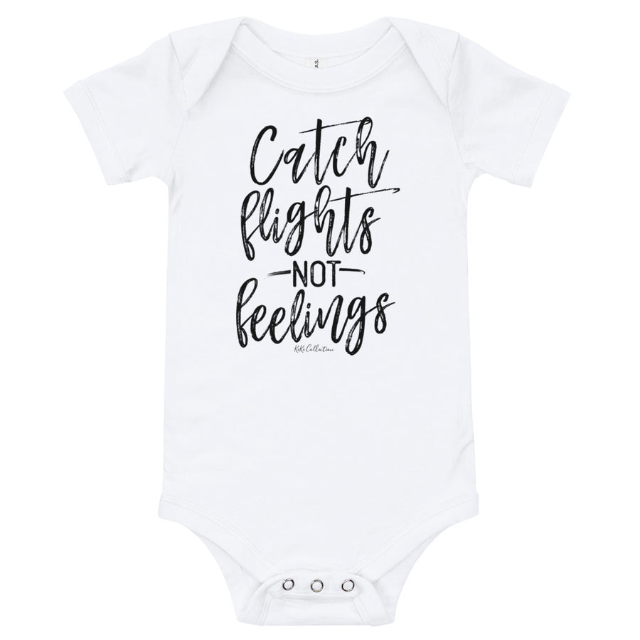 Catch flights not feelings onesie -  - KiKi Collection