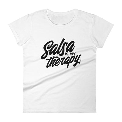 """Salsa Is My Therapy"" Ladies Tee"