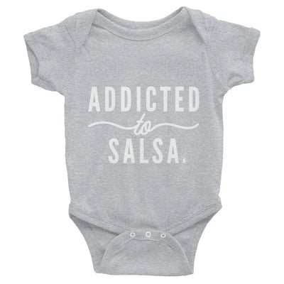 """Addicted to Salsa"" Infant Bodysuit"