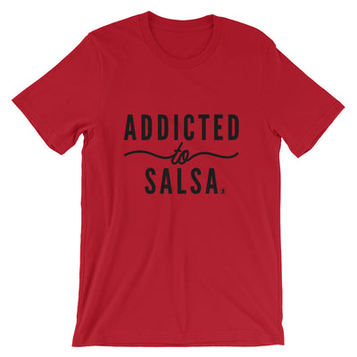 """Addicted to Salsa"" Men's T-Shirt"