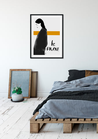 Be brave - Fashion illustration - apluckygirl
