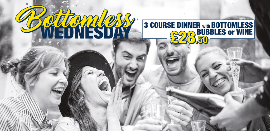 bottomless Wednesday 3 course dinner bubbles wine