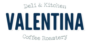 Valentina Deli & Kitchen Coffee Roastery