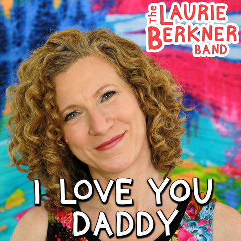 I Love You Daddy - Digital Single