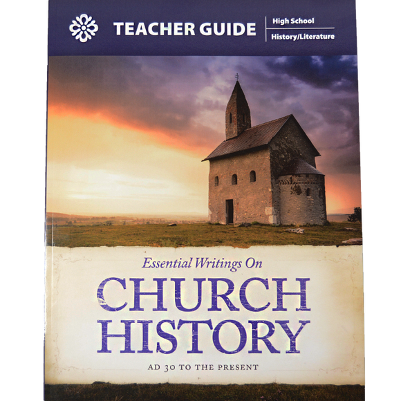 Essential Writings on Church History Teacher Guide