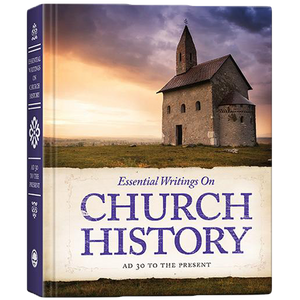 Essential Writings on Church History