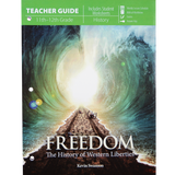 Freedom the History of Western Liberties Teacher Guide