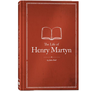 The Life of Henry Martyn