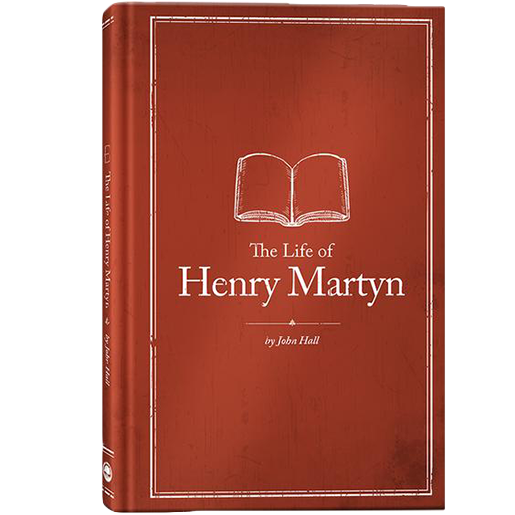 The Life of Henry Martyn*