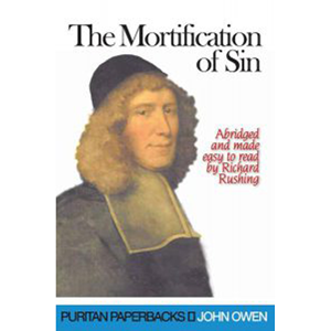The Mortification of Sin*