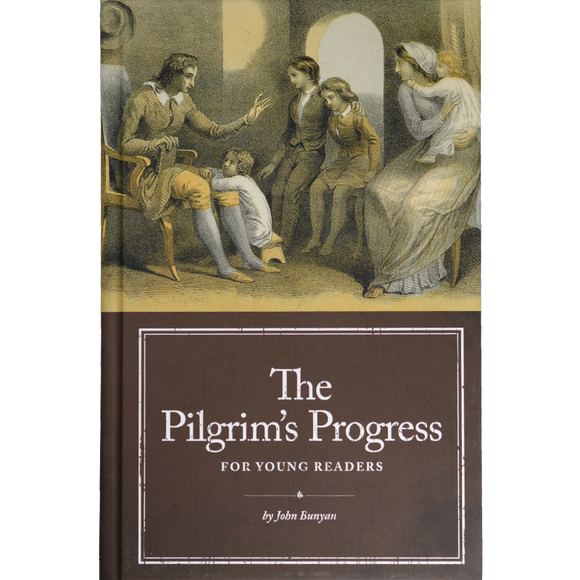 The Pilgrim's Progress for Young Readers