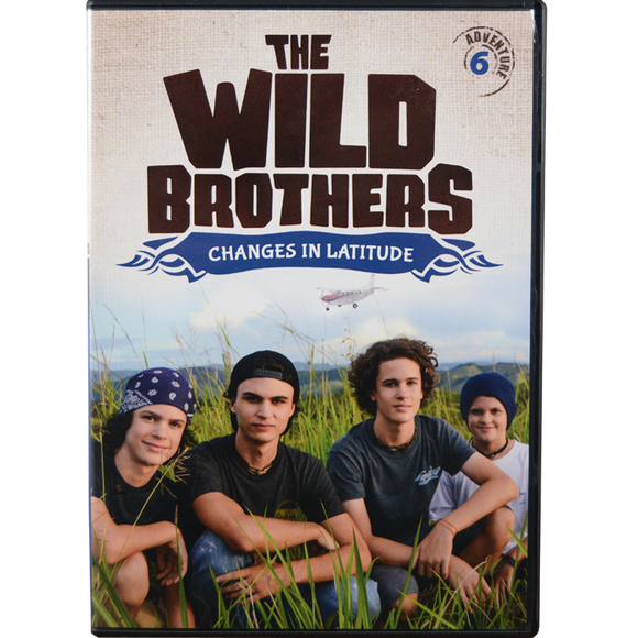 Wild Brothers #6: Changes in Latitude DVD