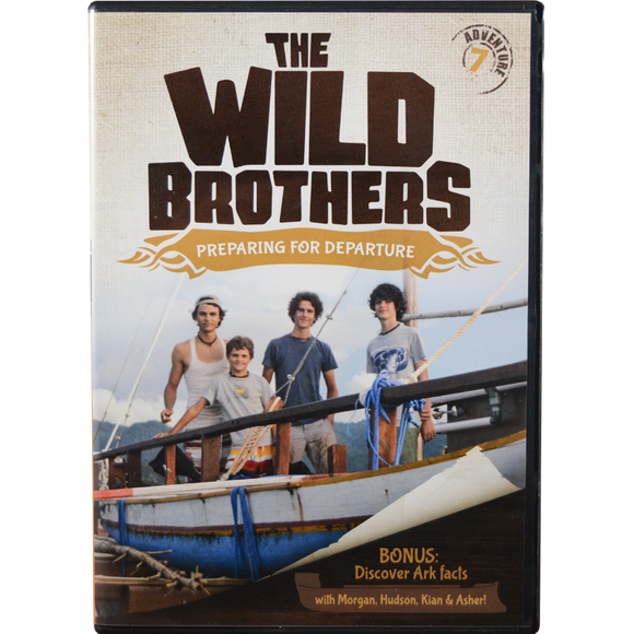 Wild Brothers #7: Preparing for Departure DVD
