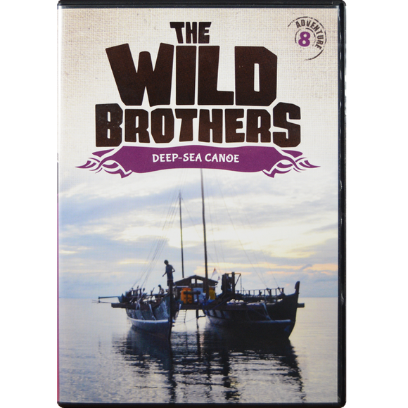 Wild Brothers #8: Deep-Sea Canoe DVD