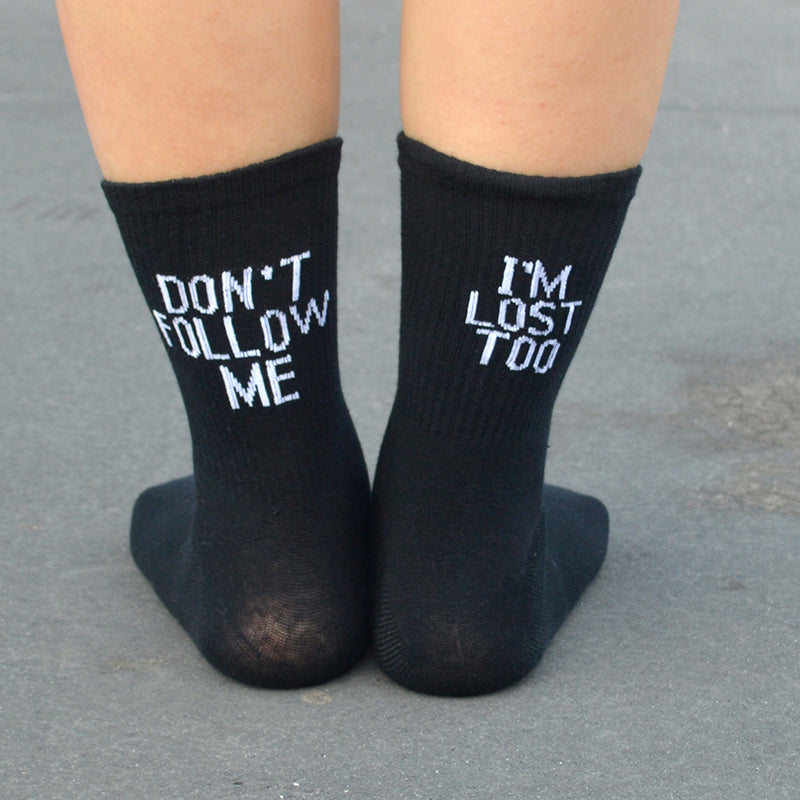 """DON'T FOLLOW ME, I'M LOST TOO"" Skateboard Socks"