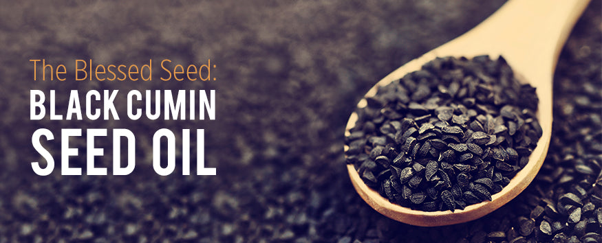 The Blessed Seed: Black Cumin Seed Oil