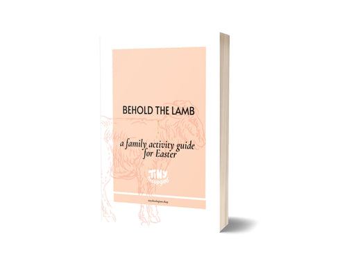 Behold the Lamb | A family devotional guide for Easter