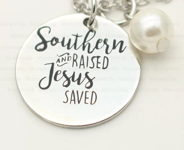 Southern Raised Jesus Saved Necklace