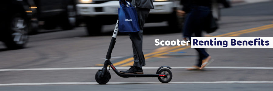 Scooter Renting Benefits