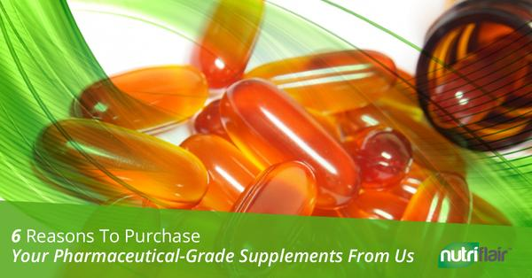 6 Reasons To Purchase Your Pharmaceutical-Grade Supplements From Us