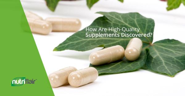 How Are High-Quality Supplements Discovered?