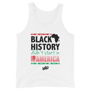 Black History Didn't Start Here Tank (2 colors)