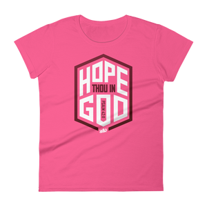 Hope Thou In God Fashion Fit T-Shirt (3 colors)