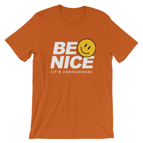 Be Nice T-Shirt (6 colors)