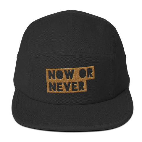 Now or Never Five Panel Cap (2 colors)