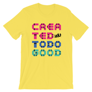 Created To Do Good T-Shirt (5 colors)