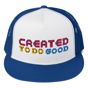 Created To Do Good Trucker (5 colors)